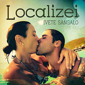 Localizei by Ivete Sangalo