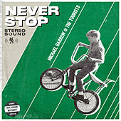 Never Stop by Michael Barrow and The Tourists