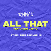 All That by TommyB