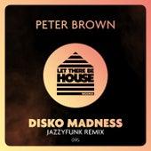 Disko Madness de Peter Brown