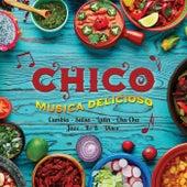Musica Delicioso by Chico