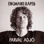 Farväl adjö (Slow Version) von Engmans Kapell