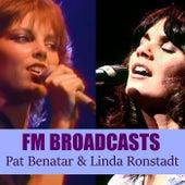 FM Broadcasts Pat Benatar & Linda Ronstadt de Pat Benatar