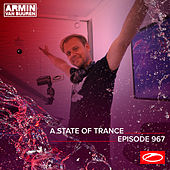 ASOT 967 - A State Of Trance Episode 967 by Armin Van Buuren