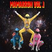 Mamarron, Vol. 1 von Los Cotopla Boyz