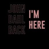 I'm Here (Radio Edit) de John Dahlbäck