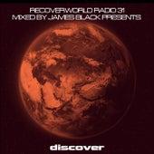Recoverworld Radio 031 van James Black Presents..
