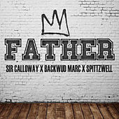 Father by Sir Calloway
