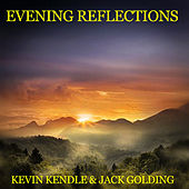 Evening Reflections by Kevin Kendle