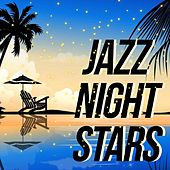Jazz Night Stars (The Best Night Selection Jazz Music) de Various Artists