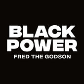 Black Power de Fred the Godson