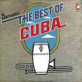 Al  Santiago's The Best of Cuba de Various Artists