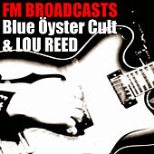 FM Broadcasts Blue Öyster Cult & Lou Reed de Blue Oyster Cult