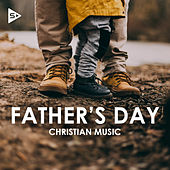 Father's Day Christian Music van Various Artists