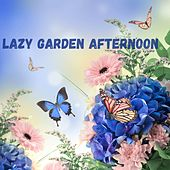 Lazy Garden Afternoon de Various Artists