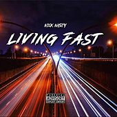 Living Fast by NickNasty