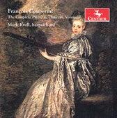Couperin: The Complete Pièces de clavecin, Vol. 7 de Mark Kroll
