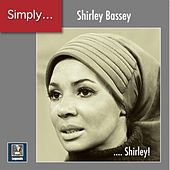 Simply ... Shirley! (2020 Remaster) von Shirley Bassey