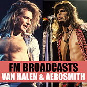 FM Broadcasts Van Halen & Aerosmith de Van Halen