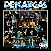 Descargas Live At The Village Gate, Vol. 2 (Live) de Tico All Stars