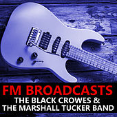 FM Broadcasts The Black Crowes & The Marshall Tucker Band de The Black Crowes