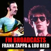 FM Broadcasts Frank Zappa & Lou Reed de Frank Zappa