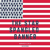 The Spangled Banner (National Anthem) by Nomad
