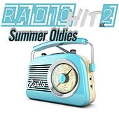 Radio Hit Summer Oldies, Vol. 2 (Our Old Radio Passes The Best Of Music) by Various Artists
