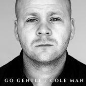 Go Gentle de Coleman