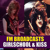 FM Broadcasts Girlschool & Kiss di Girlschool
