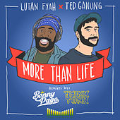 More Than Life by Lutan Fyah