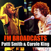 FM Broadcasts Patti Smith & Carole King de Patti Smith