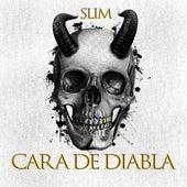 Cara de Diabla by Slim