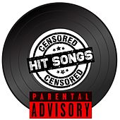 Censured Hit Songs (Pre-Parental Advisory) by The Kinks, Van Morrison, Jane Birkin