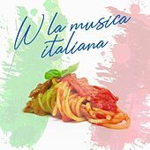 W la musica italiana di Various Artists