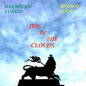 Irie in the Clouds by Illuminati Congo