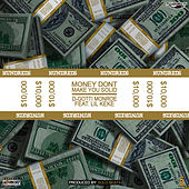 Money Don't Make You Solid de D-Gotti Monroe