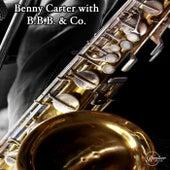 Benny Carter with B.B.B & Co. de Benny Carter