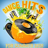 Dance Hits for Summer 2020 de Various Artists