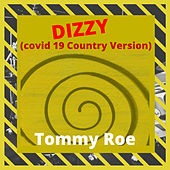 Dizzy (Covid 19 Country Version) de Tommy Roe