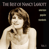 The Best of Nancy LaMott: American Popular Standards, Vol. 1 by Various Artists