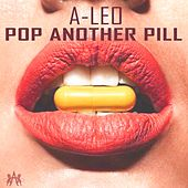 Pop Another Pill by Aleo