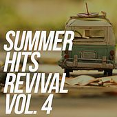 Summer Hits Revival, Vol. 4 (The Best Selection 30 Top Hits Oldies Music) von Various Artists