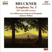 Bruckner: Symphony No. 3, Wab 103 (1877 and 1889 Versions) by Johannes Wildner