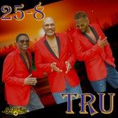 25-8 by Tru