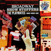 Broadway Show Stoppers by The Playmates