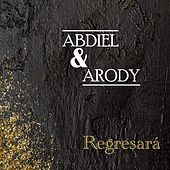 Regresará by Abdiel