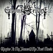 Chapter I: My Funeral, the Last Music di Gloomy Erudite