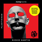 Mixmag Records presents Richie Hawtin - Mixmag Live! by Richie Hawtin
