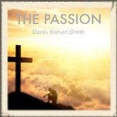 The Passion von Darek Steven Smith